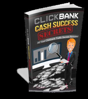 Clickbank Cash Success Secrets