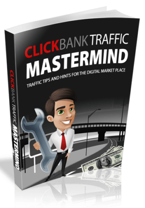 ClickBank Traffic Mastermind eBook