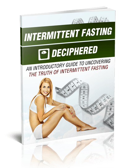 Intermittent Fasting Deciphered