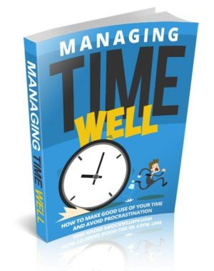 Managing Time Well eBook