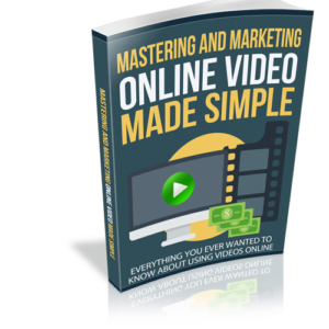 Mastering and Marketing Online Video Made Simple